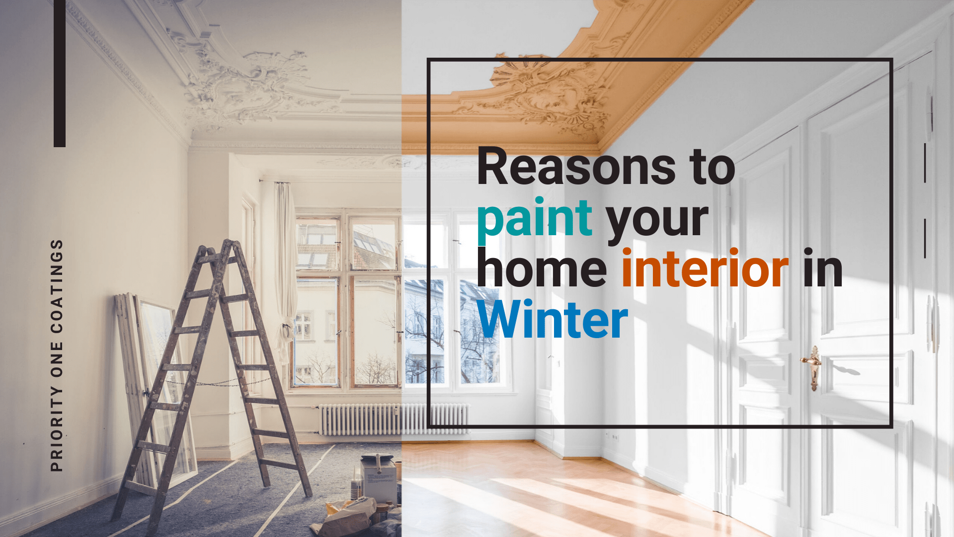 Reasons to paint your home interior in Winter